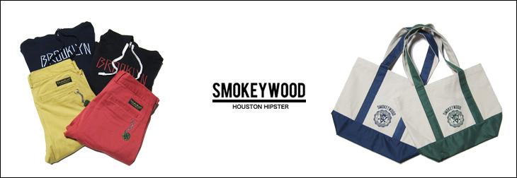 SMOKEYWOOD,スモーキーウッド,2015,ss